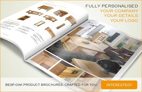 Besp-Oak Product Brochures. Crafted For You!